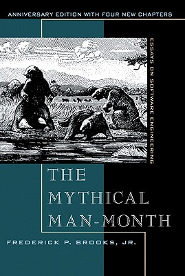 The Mythical Man-Month By Brooks, Frederick Phillips